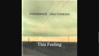 Puressence - This Feeling