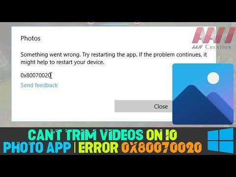 How to Fix Can't Trim Videos on Windows 10 Photo App   Error Code 0x80070020