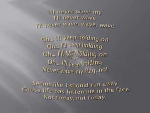 Never Wave My Flag - Something Big