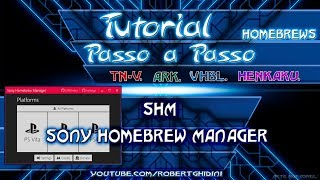 [PSV, PS3, PS4] SHM - SONY HOMEBREW MANAGER [PT-BR]