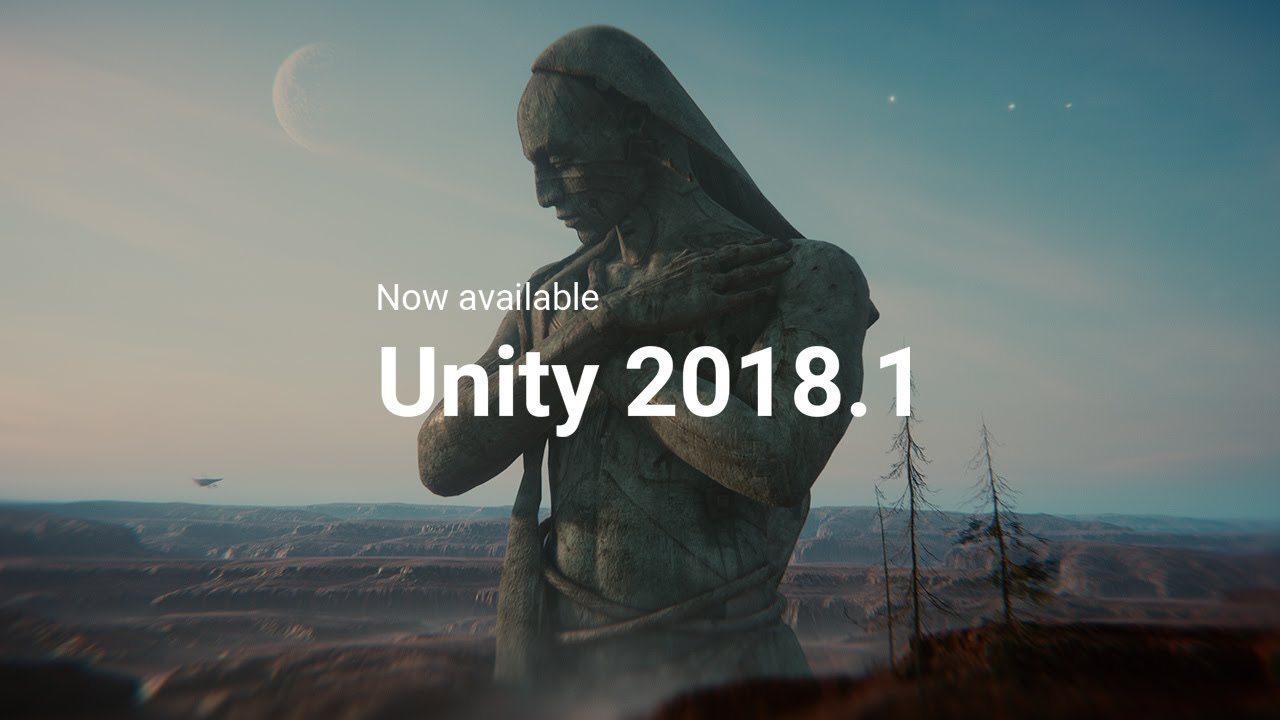 2018 1 is now available – Unity Blog