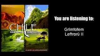 Grimtotem - Leftrarü II [Folk Metal Compilation Chile]