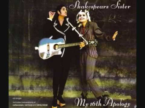 Dirty Mind - shakespears sister