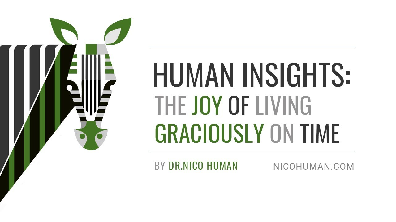 Human Insights - Living Graciously On Time
