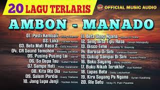 Lagu Ambon Manado - 20 Lagu Terlaris Ambon Manado (Official Music Audio)