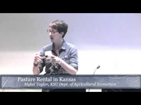 2015 K-State Ag Lenders Conference: Mykel Taylor - Pasture Leases in Kansas