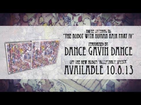 Dance Gavin Dance - The Robot with Human Hair pt. 4
