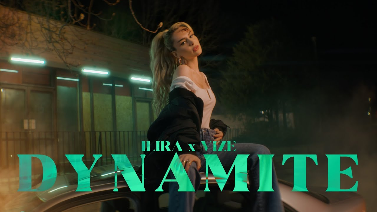 @ILIRA x VIZE - Dynamite (Official Video)