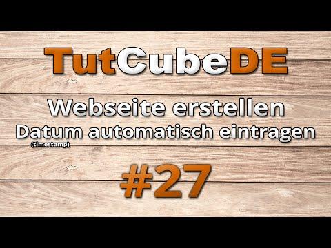 HTML5 & CSS3 - Datum Automatisch Eintragen (News - Timestamp) #27 [TuTCube]