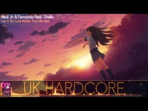 Nightcore - Let It Be Love (P&F Klubb Traxx Mix Edit)