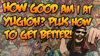 HOW GOOD AM I AT YUGIOH? PLUS HOW TO GET BETTER! thumbnail