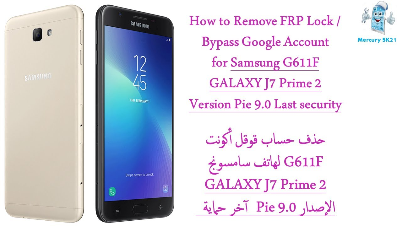 Galaxy J7 Prime2 G611f Frp Remove Google Last Security 2019 Pie