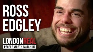 Ross Edgley - Athlete Adventurer - PART 1/2 | London Real