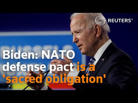 NWO Biden says NATO defense pact is a 'sacred obligation'