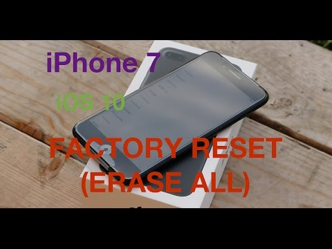iPhone 7 Plus iOS 10 Reset Erase Everything