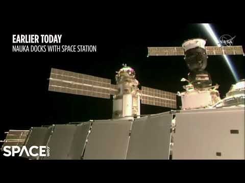 Nauka unexpectedly fires thrusters after docking, tilts space station -  NASA explains