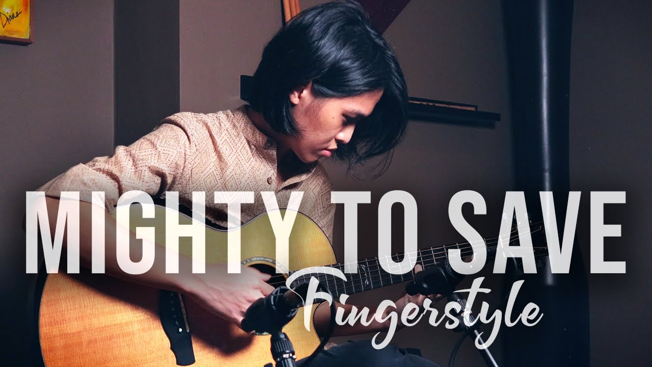 'Mighty to Save' - Hillsong Worship | Fingerstyle Guitar Cover by Neil Chan