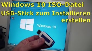 Windows 10 - Bootbaren USB-Stick mit Windows 10 ISO erstellen