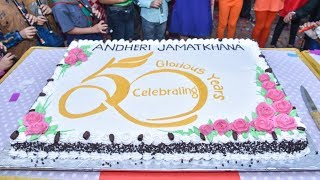 Celebration of 50 Glorious Years of Andheri Jamatkhana-Film Highlight