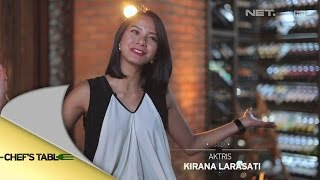 Chef's Table - Invite Kirana Larasati Dan Alisia Rininta