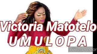 VICTORIA MATOTELO - UMULOPA (Official Audio 2020) Zambian Gospel Best Worship Music 2020,*ZedGospel