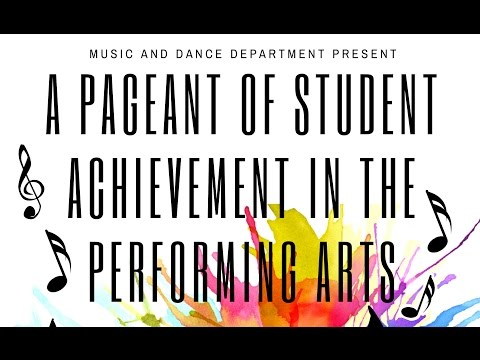 A Pageant of Student Achievement in The Performing Arts