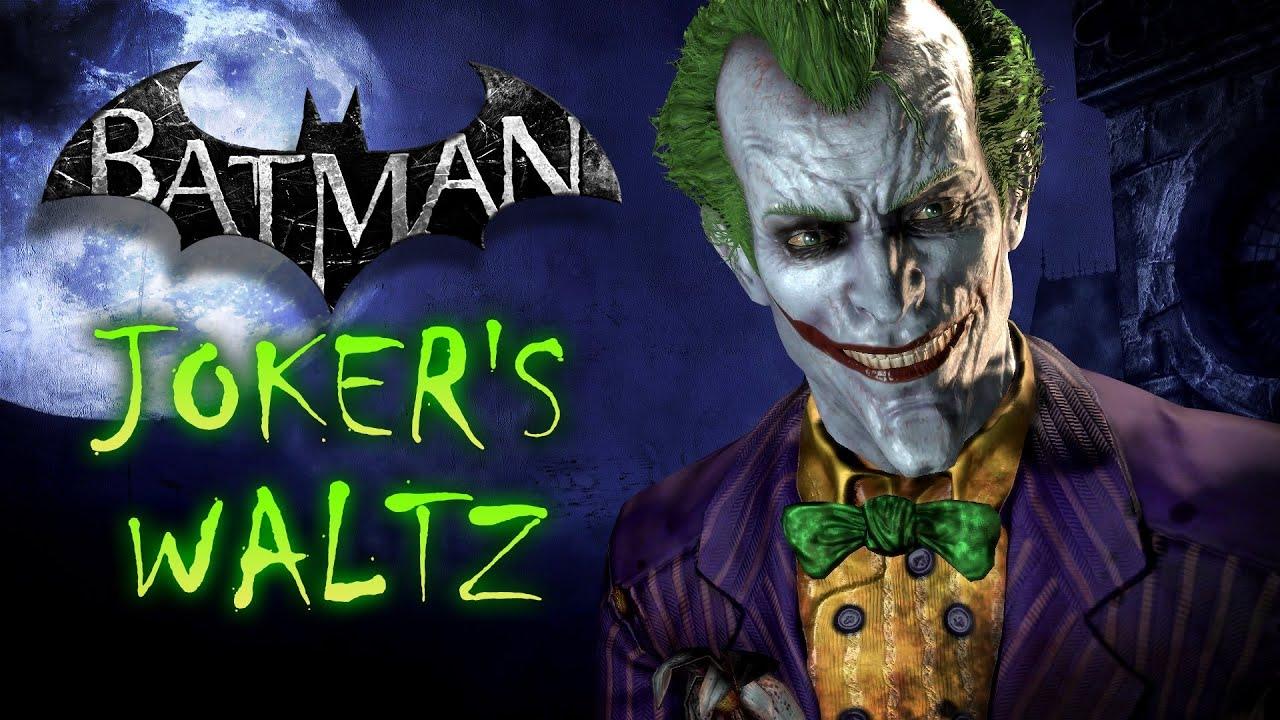 Joker's Waltz - Batman...
