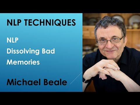 NLP Techniques | Dissolving Bad Memories