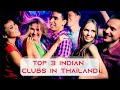 Top 3 Indian/Bollywood Clubs in Pattaya, Thailand