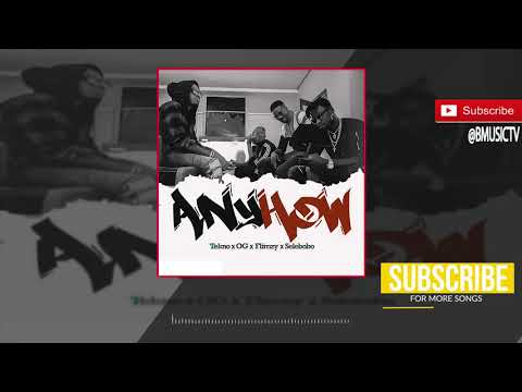 Tekno x OG x Selebobo x Flimzy - Anyhow (OFFICIAL AUDIO 2018)