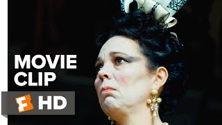 The Favourite Movie Clip - Look at Me (2018)   Movieclips Coming Soon