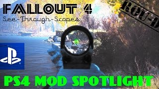 Fallout 4 - MOD SPOTLIGHT - SEE THROUGH SCOPES!!