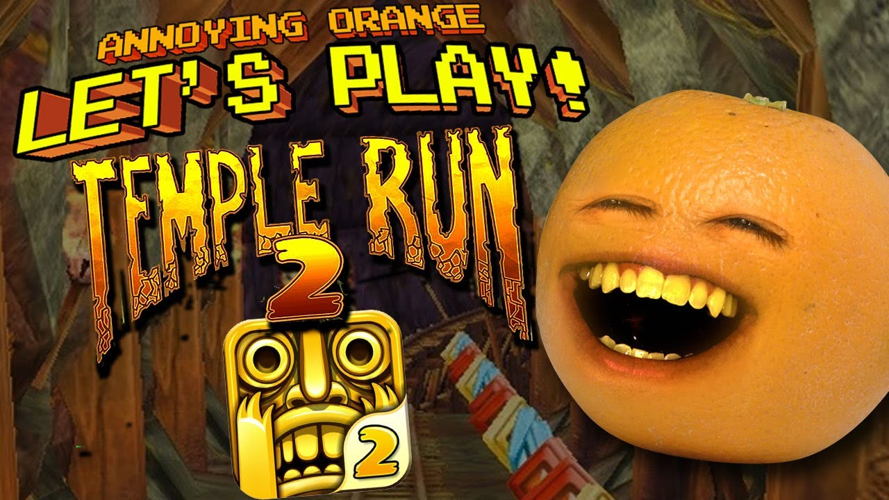 annoying orange let u0027s play temple run 2 youtube