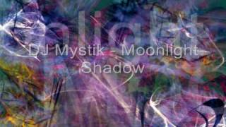 Techno Trance - Moonlight Shadow (DJ Mystik)
