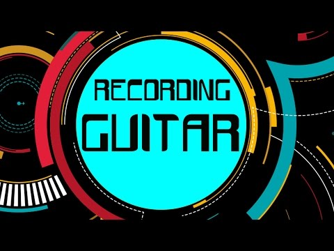 Recording Guitar in Bitwig 2 - Part Two of our song