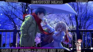 Nightcore - Carly Rae Jepsen - I Really Like You