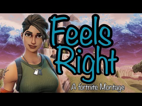 Fortnite Montage - Feels Right