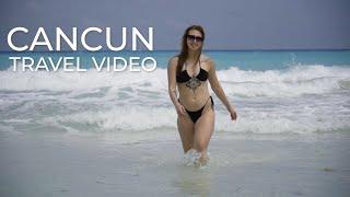 Cancun Travel Video
