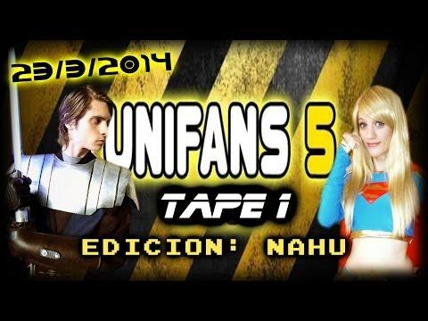 UNIFANS 5: 2° Aniversario! (23/3/2014) # TAPE 1