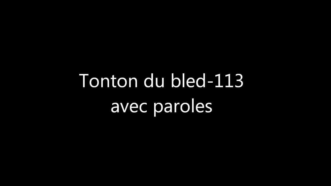 113-tonton-du-bled-avec-paroles-lyrics-sefyoudu93300