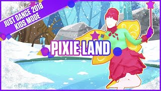 Just Dance® 2018 Kids: Pixie Land - The Sunlight Shakers