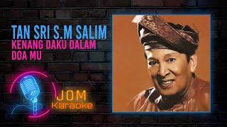 Dato S.M Salim - Kenang Daku Dalam Doa Mu