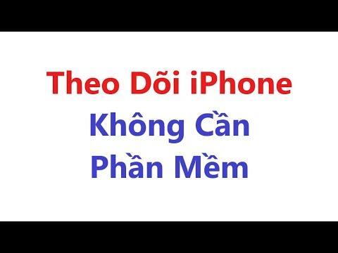 THEO DÕI ĐIỆN THOẠI IPHONE KHÔNG CẦN PHẦN MỀM