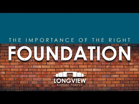 The Importance The Right Foundation - Sunday Morning Service 5/6/18 - Pastor Bob Gray II