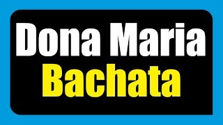 Baixar Thiago Brava ft. Jorge - Dona Maria [Bachata remix] (2018)
