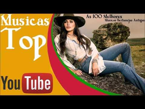 As 100 Melhores Musicas Sertanejas Antigas Youtube