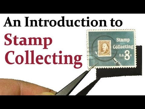 An introduction to Stamp Collecting