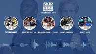 UNDISPUTED Audio Podcast (9.27.19) with Skip Bayless, Shannon Sharpe & Jenny Taft | UNDISPUTED