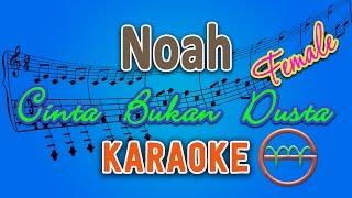 Noah - Cinta Bukan Dusta FEMALE (Karaoke Lirik Chord) by GMusic