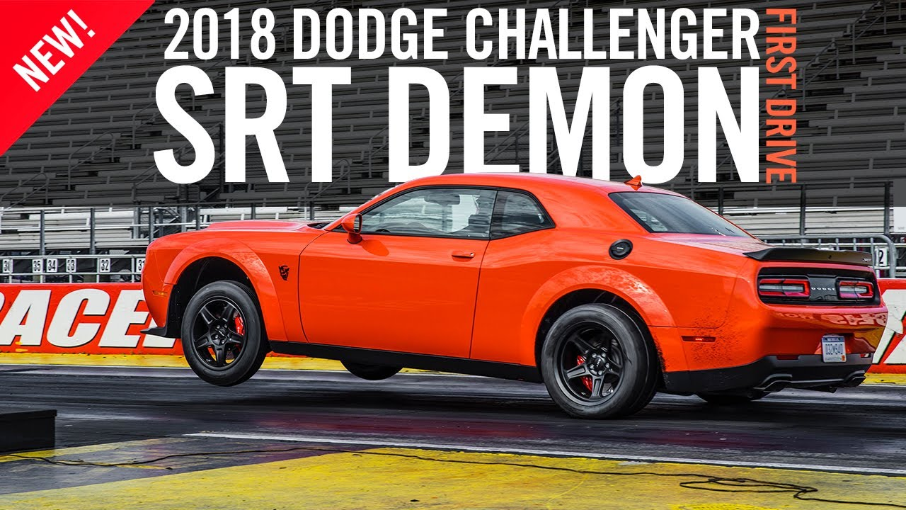 Dodge Challenger Srt Demon First Drive Test Drive Review